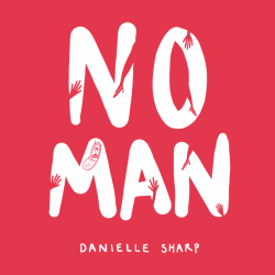Danielle Sharp - No Man