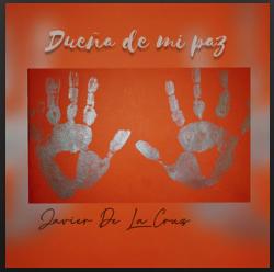 Javier De La Cruz - Dueña de mi Paz