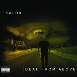 Kalo9 - Deaf from Above