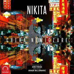 Nikita - Chera Nemigazare