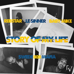 Rebstar - LE SINNER - Baby Mike - Story Of My Life