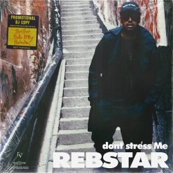 Rebstar - dont stress Me